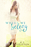 Where We Belong (A Touch of Fate)