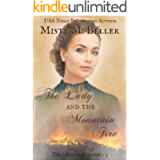 The Lady and the Mountain Fire (The Mountain series Book 3)