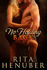 No Holding Back: How Honey and Jack from Point of No Return Met Kindle Edition