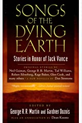Songs of the Dying Earth: Short Stories in Honor of Jack Vance Kindle Edition