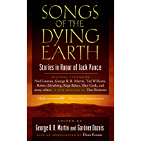 Songs of the Dying Earth: Short Stories in Honor of Jack Vance (English Edition)