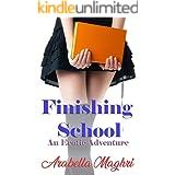 Finishing School: An Erotic Adventure