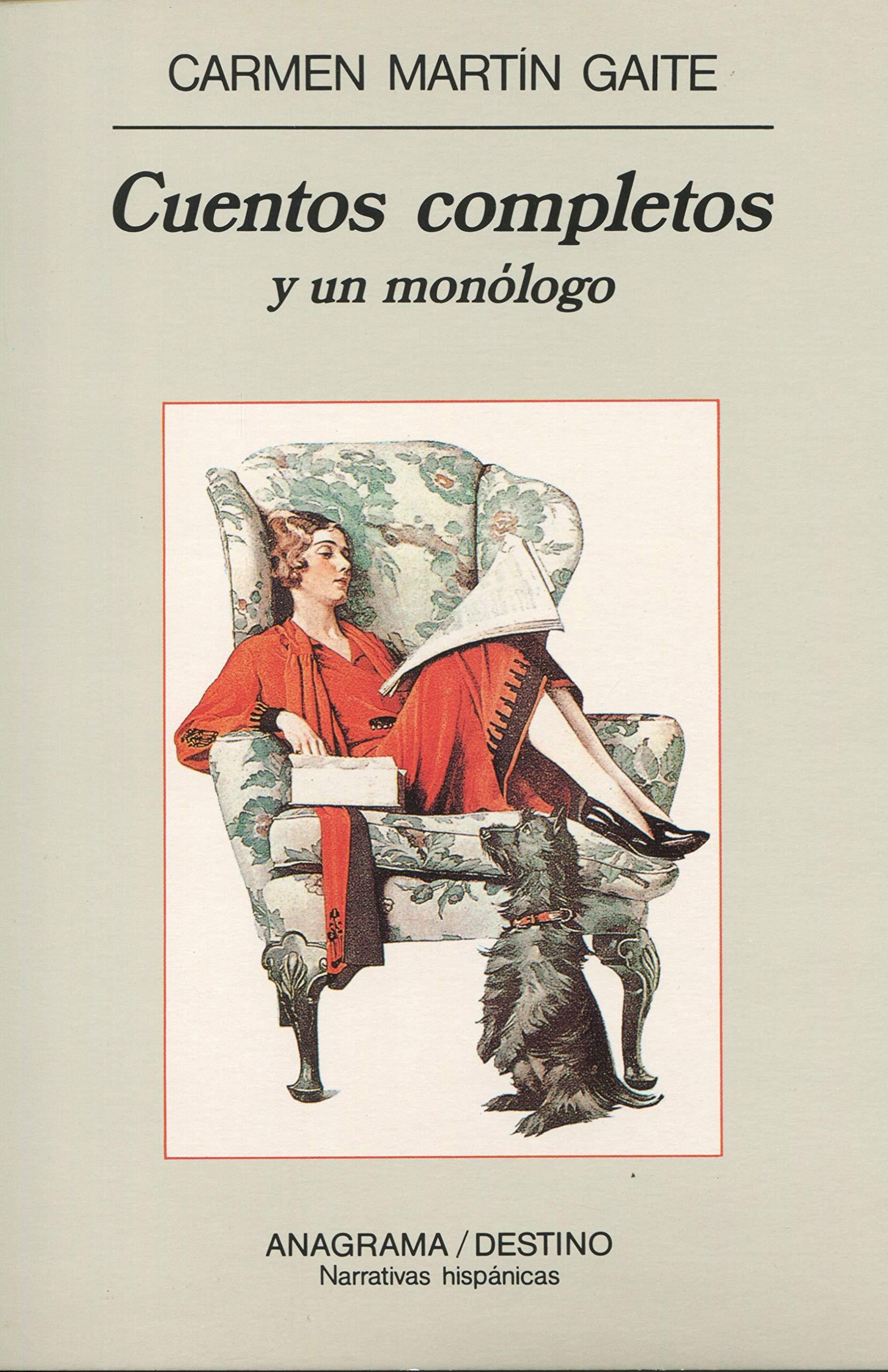 Cuentos completos y un monólogo: 159 Narrativas hispánicas: Amazon.es: Martín Gaite, Carmen: Libros