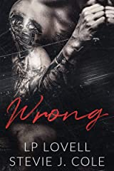 Wrong: An Enemies to Lovers Dark Romance Novel Kindle Edition