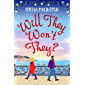 Will They, Won't They?: The brand new laugh-out-loud romantic comedy from Portia MacIntosh for 2021 (English Edition)