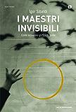 I maestri invisibili: Come incontrare gli Spiriti guida (Italian Edition)