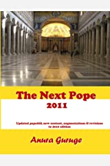The Next Pope 2011 Kindle Edition