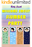 William's Smelly Slumber Party: The Easiest Way To Teach Your Child About Personal Hygiene