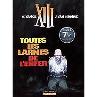 XIII, Tome 3 : Toutes les larmes de l'enfer : Edition spéciale