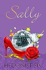 Sally: A Steamy Romantic Women's Fiction Novella (Newtowne) Kindle Edition