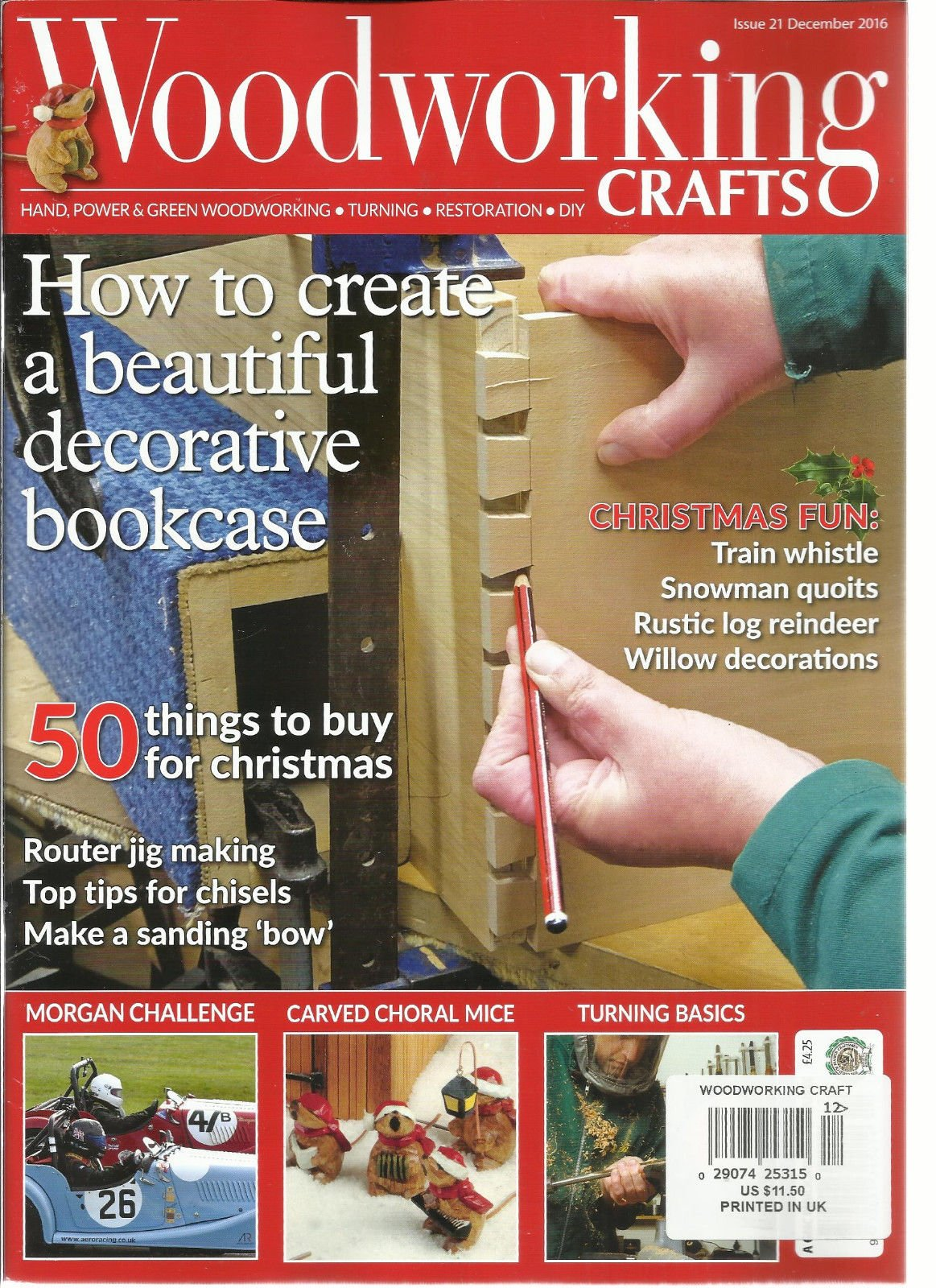 WOOD WORKING CRAFTS MAGAZINE, HAND POWER & GREEN WOODWORKING DECEMBER, 2016