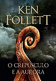 O crepúsculo e a aurora (Portuguese Edition)