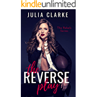 The Reverse Play: A Football Reverse Harem Romance (The Rebels Series Book 1) (English Edition)