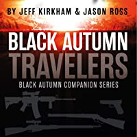 Black Autumn Travelers: Black Autumn Companion Series, Book 2