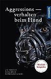 Aggressionsverhalten beim Hund (German Edition)
