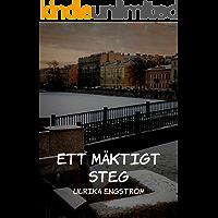 Ett mäktigt steg (Swedish Edition)