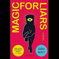 Magic for Liars: A Novel (English Edition)