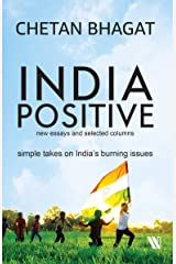 India Positive: New Essays and Selected Columns Paperback