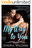 My Way to You (Brothers in Law Book 1)