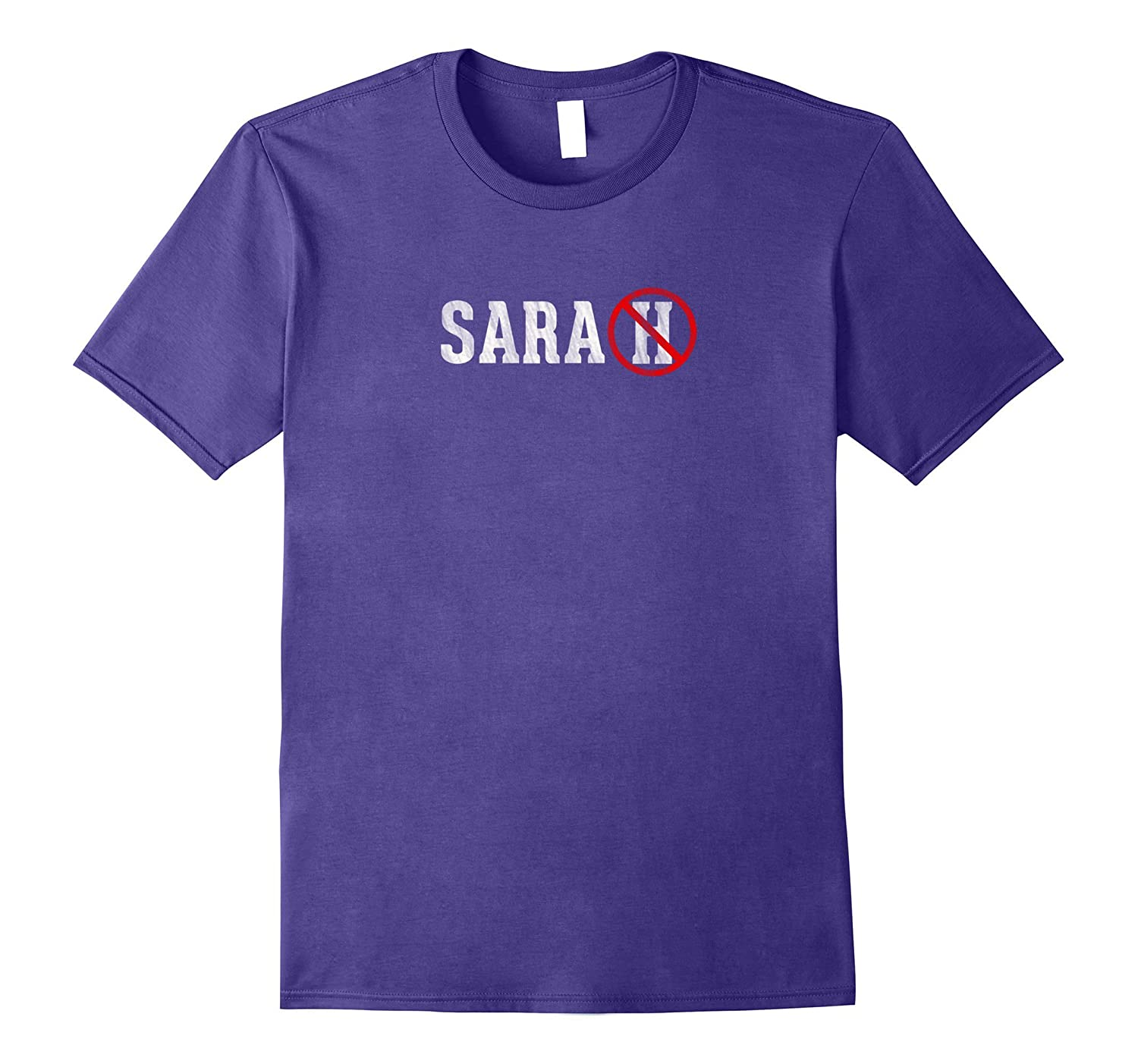 Womens Sara without an H funny T-Shirt-TH