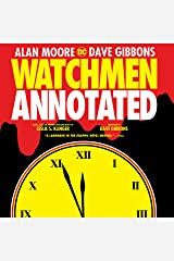 Watchmen: The Annotated Edition Kindle Edition