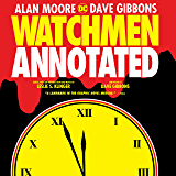Watchmen: The Annotated Edition (English Edition)