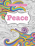 Completely Calming Colouring Book 1: PEACE