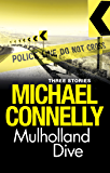 Mulholland Dive: Three short stories