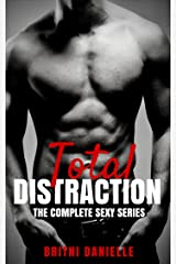Total DISTRACTION: The Complete Series (The Distraction Series) Kindle Edition