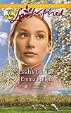 Leah's Choice (Hannah's Daughters Book 4)
