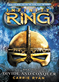 Infinity Ring 2: Divide and Conquer (Infinty Ring)