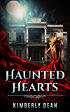 Haunted Hearts: A ghost story