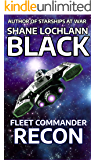Fleet Commander Recon (Starship Special Forces Book 1)