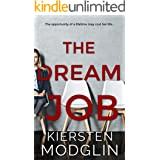 The Dream Job: a gripping psychological thriller