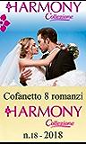 Cofanetto 8 romanzi Harmony Collezione - 18: Seduzione milionaria | Il mio nemico greco | Un bacio è per sempre | Il miracolo di una notte | Ostaggio dello ... con l'ereditiera (Cofanetto Collezione)