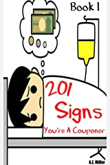 201 Signs Youre A Couponer