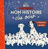 LES 101 DALMATIENS - Mon Histoire du Soir - L'histoire du film