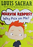 Marvin Redpost #2: Why Pick on Me? (A Stepping Stone Book(TM))