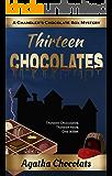 Thirteen Chocolates (A Chandler's Chocolate Box Mystery Book 1)