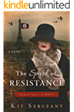 The Spark of Resistance: Women Spies in WWII