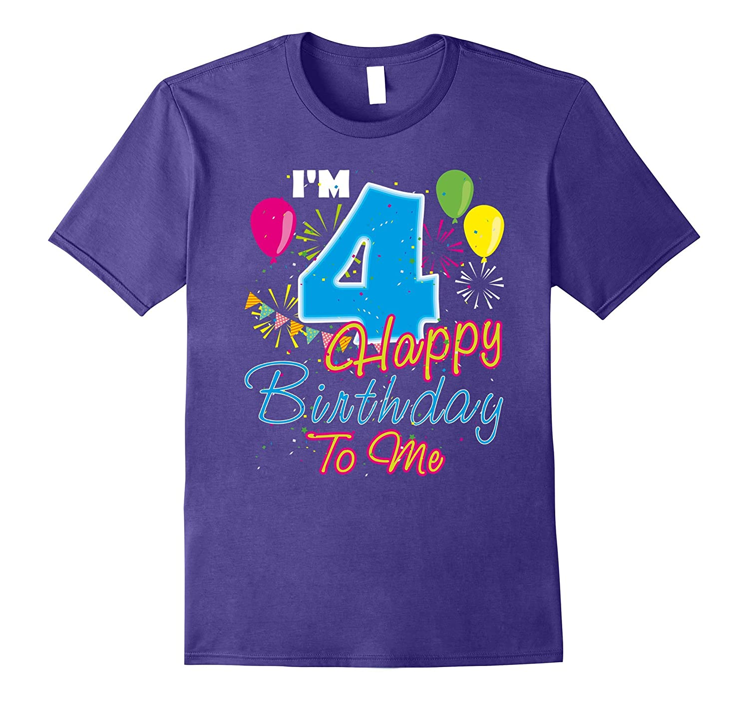 4th Birthday Gift I'm 4 Years Old Happy Birthday To Me Shirt-Rose