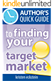 Author's Quick Guide to Finding Your Target Market