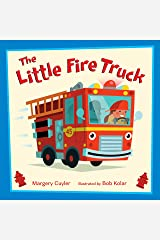 The Little Fire Truck (Little Vehicles Book 3) Kindle Edition