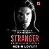 Stranger: A Dark Stalker Romance (Dark Romance Trilogy)