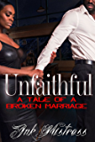 Unfaithful: A Tale of a Broken Marriage
