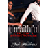 Unfaithful: A Tale of a Broken Marriage