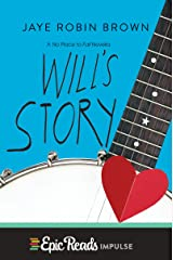 Will's Story: A No Place to Fall Novella Kindle Edition