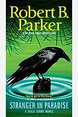 Stranger In Paradise (Jesse Stone Novels Book 7) Kindle Edition