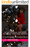 NFinity: Soul Sisters Across Time and Space: A Technology Romance Story