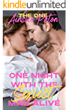 One Night with the Sexiest Man Alive (The One Book 1)
